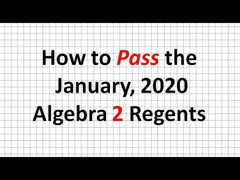 How to Pass the January, 2020 Algebra 2 Regents - YouTube