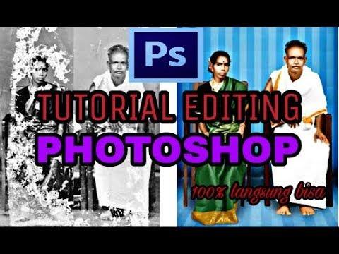 Photoshop Tutorial Memperbaiki Photo Rusak Youtube