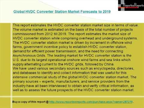 Global HVDC Converter Station Market Forecasts to 2019