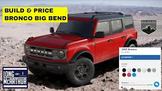 BRONCO BUILD & PRICE - BIG BEND WALK-THROUGH