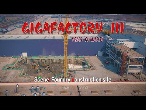 Download #214 #TeslaShanghai\Feb.09.2021\The construction site of the foundry\4K