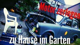trabant 601 gurke motorinstandsetzung vor der großen tour hoffentlich fällt er nicht auseinander