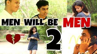 Men will be Men | PART -2 | waqt sabka badalta hei | RB KI VINES