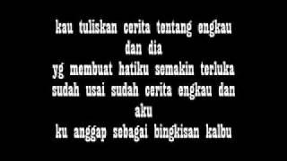 Tentang Aku kau dan dia - Kangen Band (Lyric)