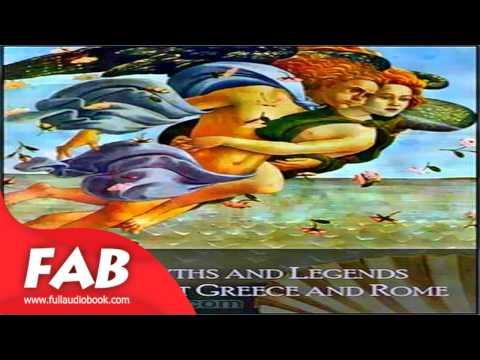 Myths and Legends of Ancient Greece and Rome Full Audiobook by E. M. BERENS by Children's Fiction