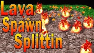 Warcraft 3: Lava Spawn Splittin