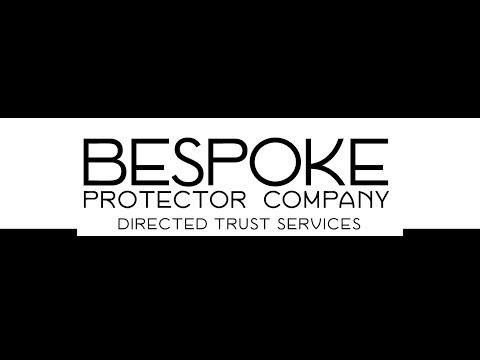 The Bespoke Trust Protector