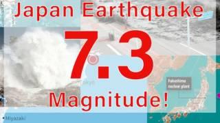 Tsunami Warning!! Japan Earthquake 7.3 Magnitude!!!