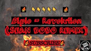 Diplo - Revolution (SEAN BOBO REMIX)  FULL BASS BEAT