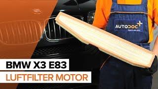 Montera Luftfilter BMW X3 (E83): gratis video