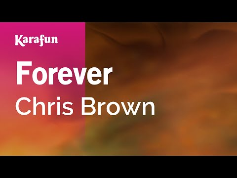 Karaoke Forever  Chris Brown *