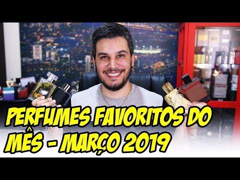 PERFUMES FAVORITOS DO MÊS - MARÇO 2019
