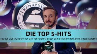 Die Top 5-Hits aus den Clubs um den Berliner Reichstag nach dem Scheitern der Sondierungsgespräche