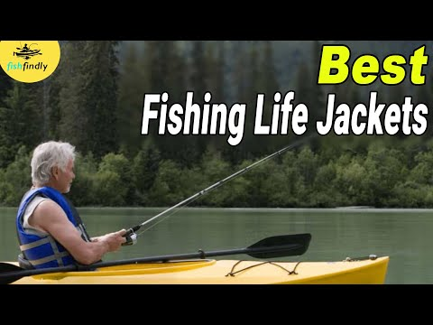 Best Fishing Life Jackets In 2020 – Ultimate Safety Essentials Product Reviews!