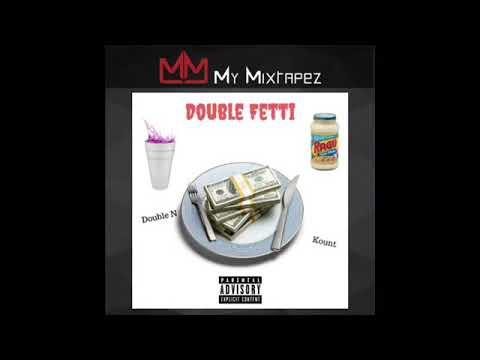 Kount ft Double N(Contrabandgang) Double Fettichini