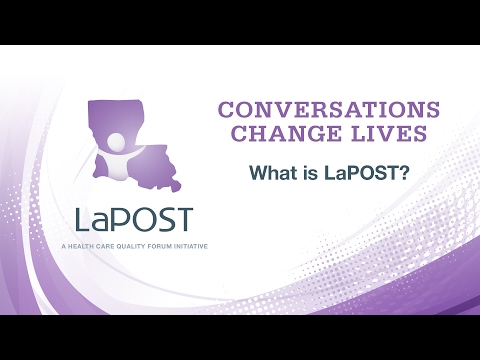 Conversations Change Lives: 2) What Is LaPOST?