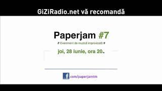 Paperjam #7 LIVE la GiZiRadio