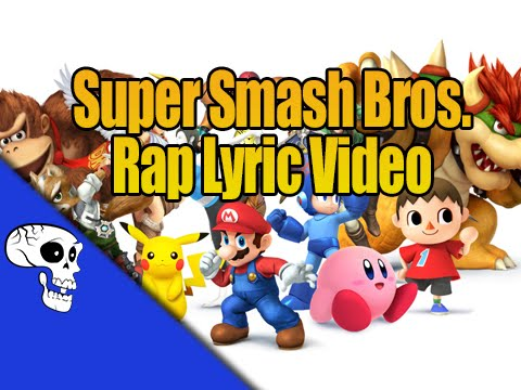Ultimate Super Smash Bros Rap LYRIC VIDEO