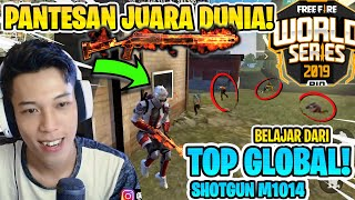 GILA! INILAH TOP GLOBAL M1014! TERNYATA JUGA LOLOS DI FREE FIRE WORLD SERIES - FREE FIRE REACTION #7