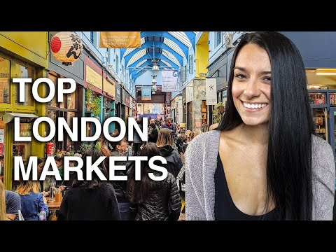 7 London Markets To Visit (you Never Heard Of) | Ad | Love And London