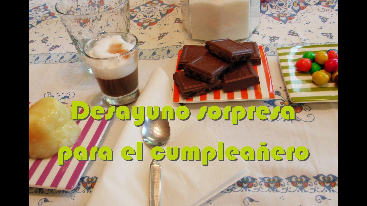 Como hacer un desayuno sorpresa para el cumplea os feliz - Comidas para hacer en un cumpleanos ...