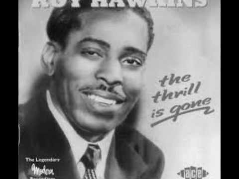 Roy Hawkins-The Thrill Has Gone