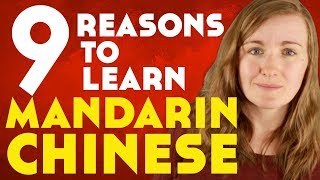 9 Reasons To Learn Mandarin Chinese║Lindsay Does Languages Video