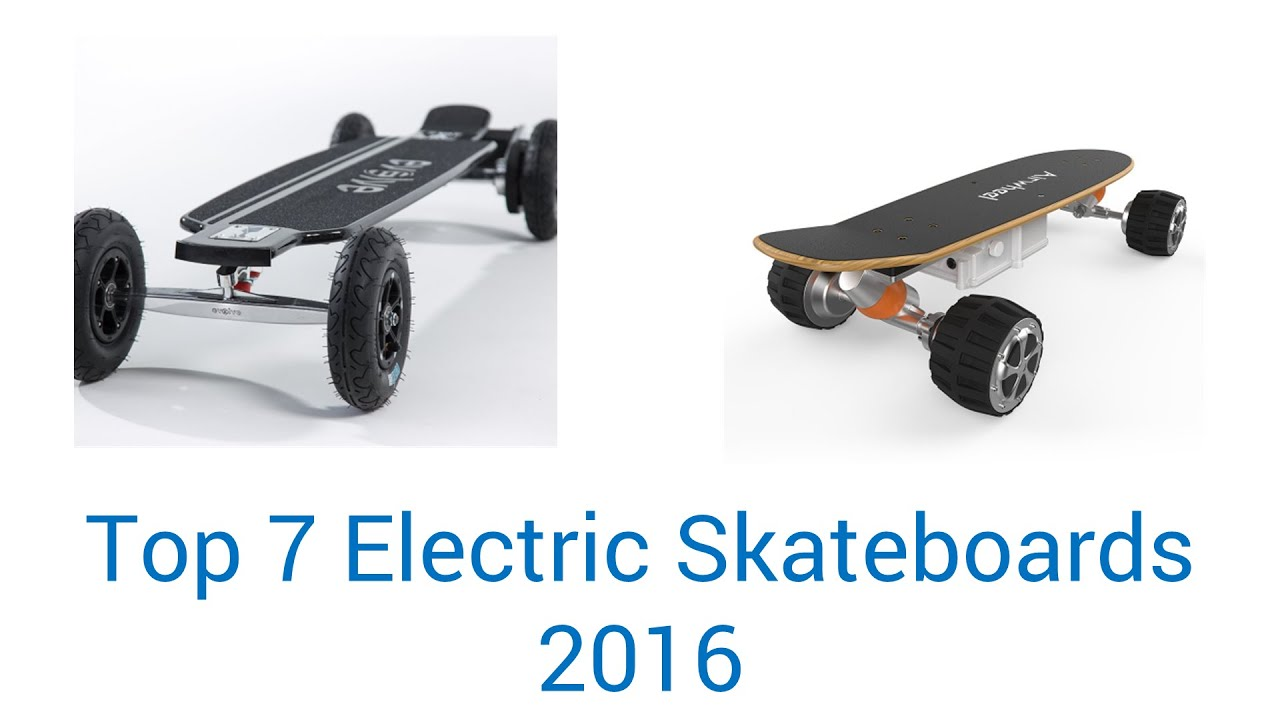 7 Best Electric Skateboards 2016  YouTube