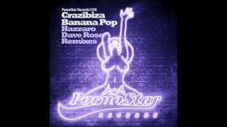 Crazibiza - Banana Pop (Dave Rose Remix)