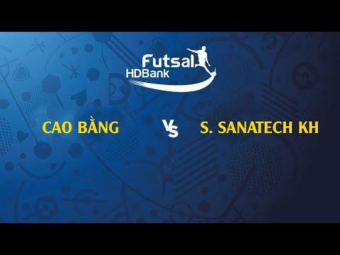 TRỰC TIẾP | Cao Bằng - S.Sanatech KH | VCK futsal HDBank VĐQG 2019