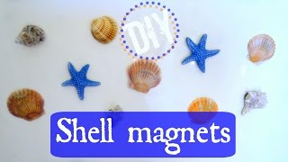 Traveling with a Glue Gun: DIY Sea Shell Magnets