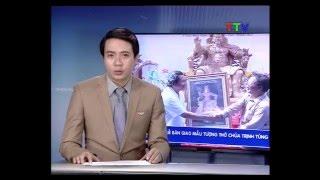 Lễ bàn giao mẫu tượng thờ Chúa Trịnh Tùng