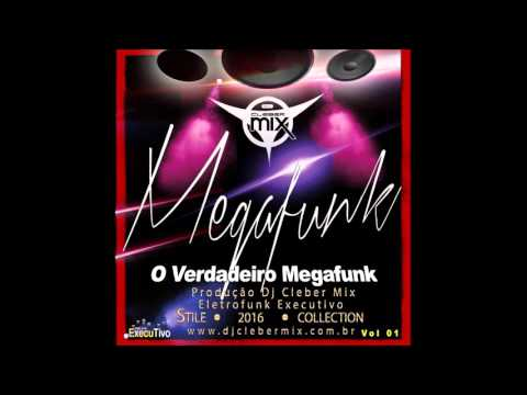 Dj Cleber Mix - Megafunk (2016 Vol 01)