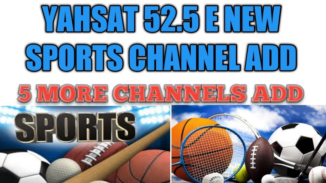 Yahsat 52 5 E 9 new channels add 07 03 2019