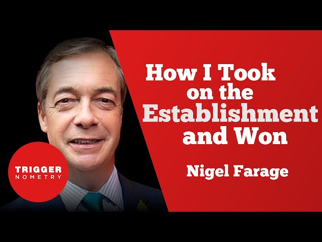 Nigel Farage - How I Took on the Establishment and Won