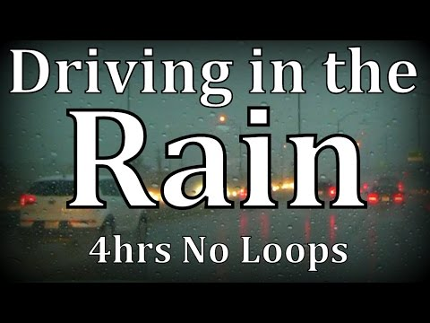 4hrs 'Driving in the Rain' No Loops ASMR