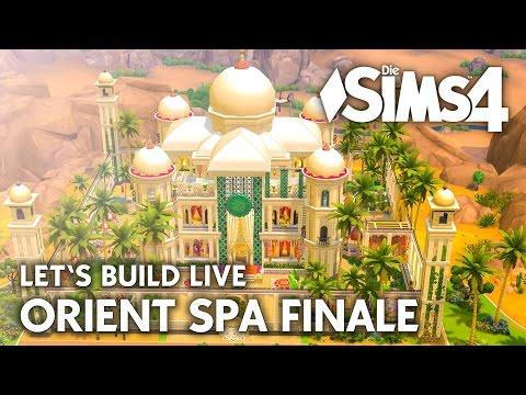 Die Sims 4 Let's Build LIVE Orient Spa FINALE   Haus bauen (deutsch)