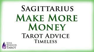 🍀 SAGITTARIUS MAKE MONEY Tarot Advice Soul Warrior Tarot Love