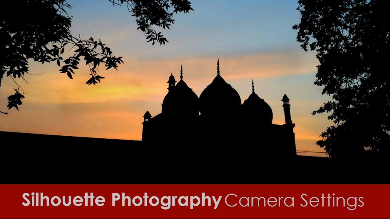 Silhouette Photography Tutorial And Camera Settings Hindi