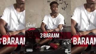 Hakill - 3EME BARAAM ( Prod by Omzo Beatz)