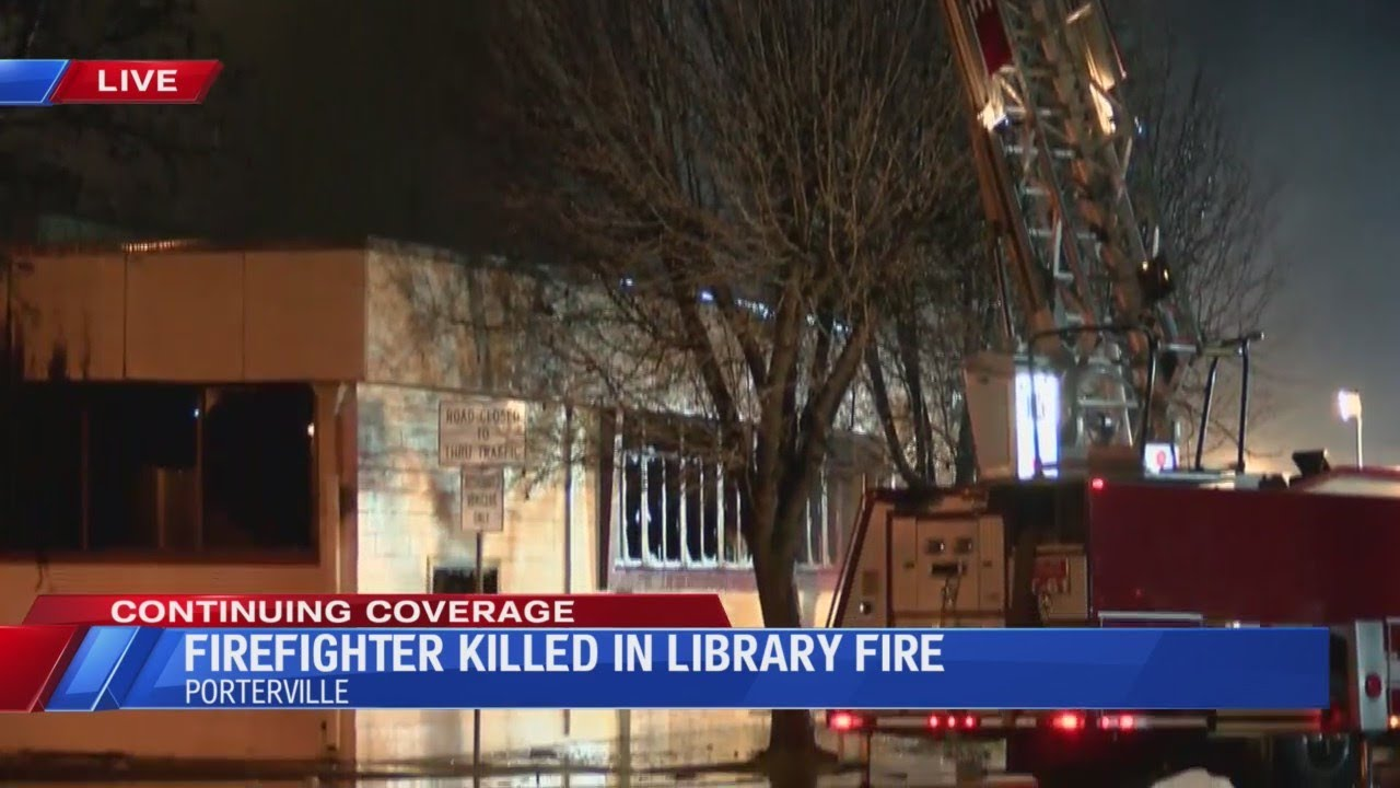 Porterville Library Fire KGPE
