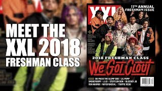 XXL 2018 Freshman Class Revealed - Official Announcement