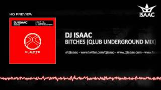 Dj Isaac - Bitches Qlub Underground Mix @ www.OfficialVideos.Net