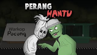 Perang Hantu - Warganet Life - Animasi Horor Kartun Lucu