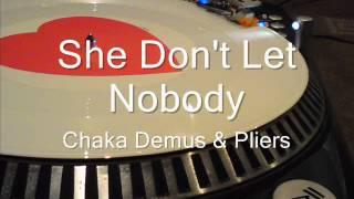 She Don't Let Nobody Chaka Demus & Pliers