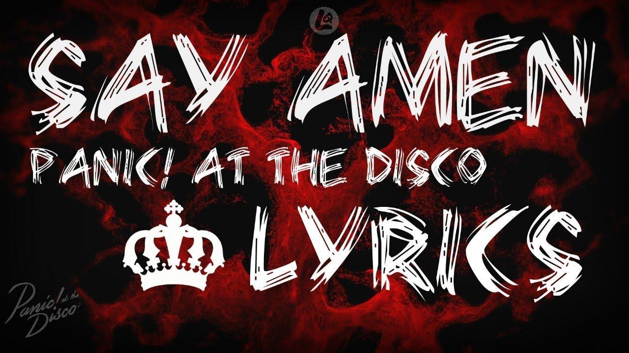 say amen saturday night panic at the disco lyrics
