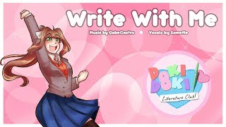 """Write With Me"" [] Monica Character Song (Doki Doki Literature Club) [] J-Pop (ft.Sammi)"