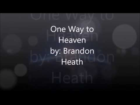 One Way to Heaven (Lyric Video)