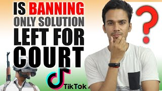 IF COURT CAN BAN PUBG & TikTOK THEN WHY CAN'T THEY  BAN ALCOHOL, CIGS & POLYTHENE Tik Tok BANNED