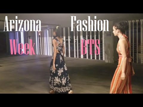 ARIZONA FASHION WEEK BTS!! | FaithFilms